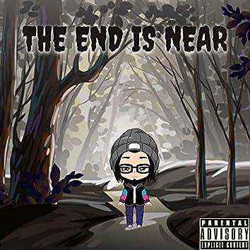 The End Is Near (feat. Kai Huncho & Untamed Ak)
