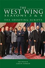 The West Wing Seasons 3 & 4: The Shooting Scripts (Newmarket Shooting Script)