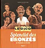 DICO SPLENDID DES BRONZES de STEPHANE GERMAIN