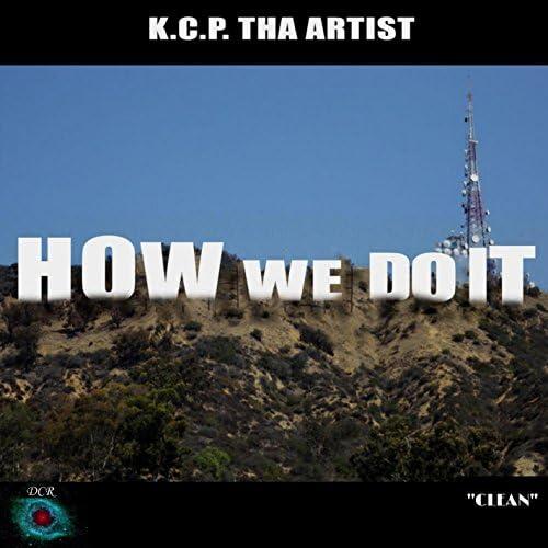K.C.P. Tha Artist.