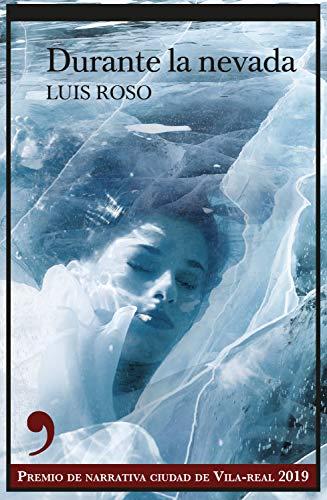 Durante la nevada - Luis Roso 510zFChxhvL