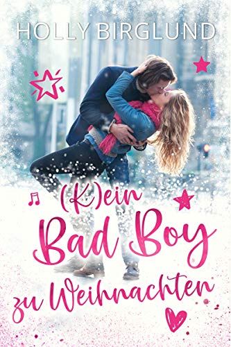 (K)ein Bad Boy zu Weihnachten (Boston Heights 1)
