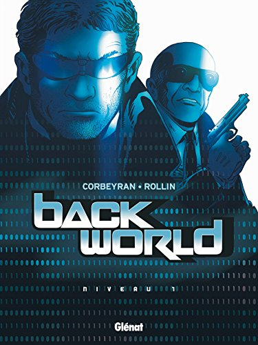 Back World - Tome 01 : Niveau 1