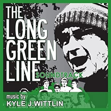 THE LONG GREEN LINE: SOUNDTRACK