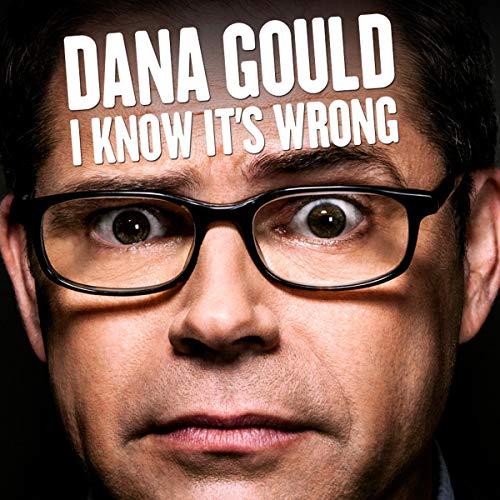 Dana Gould audiobook cover art