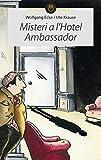 Misteri a l'hotel Ambassador (El Mussol Detectiu) (Catalan Edition)