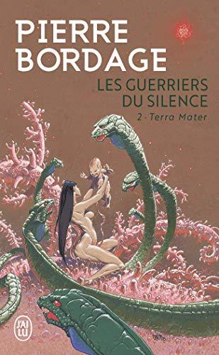 Les Guerriers du Silence, Tome 2 : Terra Mater