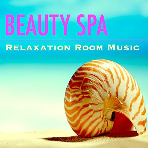 Spa, Relaxation and Dreams & Serenity Spa Music Relaxation & Wellness
