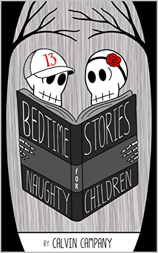 Bedtime Stories for Naughty Children (English Edition)