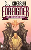 Foreigner: 10th Anniversary Edition (Foreigner series Book 1)