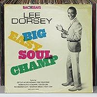 Lee Dorsey-Big Easy Soul Champ