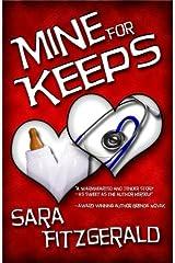 Mine For Keeps Kindle Edition