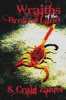 Wraiths of the Broken Land by [S. Craig Zahler]