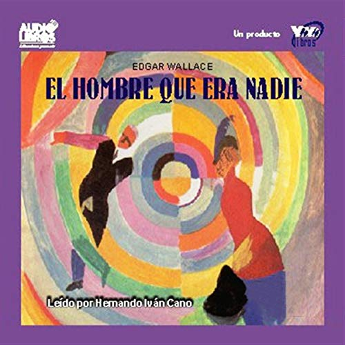 El Hombre Que Era Nadie [The Man Who Was Nobody]  By  cover art