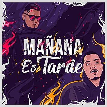 Mañana Es Tarde (feat. Joan Minatti)