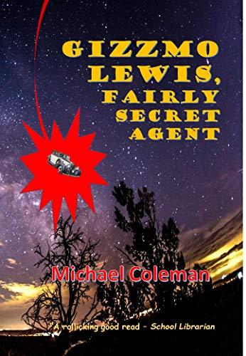Gizzmo Lewis, Fairly Secret Agent (English Edition)