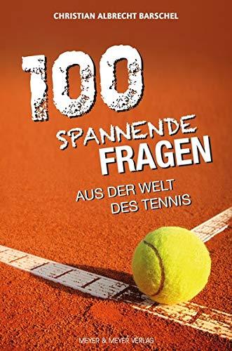 100 spannende Geschichten aus der Welt des Tennis