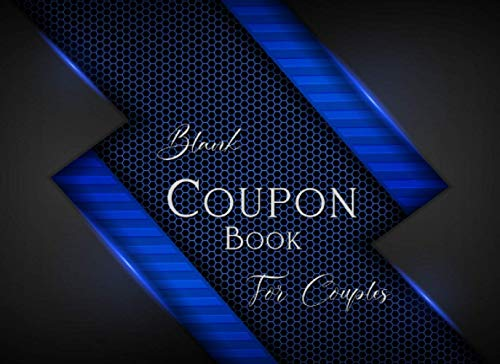 Blank Coupon Book for Couples: Love Coupons Blank Sex Cheque Book - 50 DIY Naughty Vouchers - Anniversary Birthday or Valentines Day Tokens Sexy Gifts for Her and Him