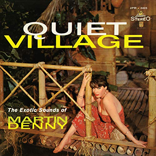 Album Art for Quiet Village by Martin Denny