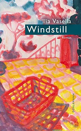 Buchseite und Rezensionen zu 'Windstill: Roman' von  Ilia Vasella