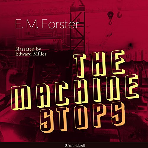 The Machine Stops audiobook cover art