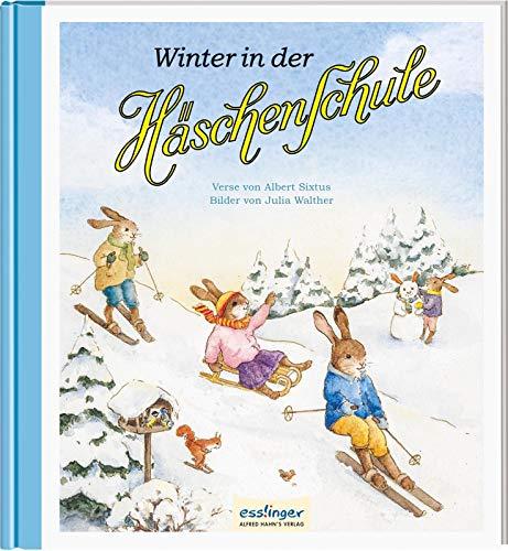 Winter in der Häschenschule (5) (Die Häschenschule, Band 5)