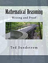 Mathematical Reasoning: Writing and Proof by Ted Sundstrom (2013-08-10)
