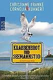 Krabbenbrot und Seemannstod: Ein Ostfriesen-Krimi (Henner, Rudi und Rosa, Band 1) - Cornelia Kuhnert