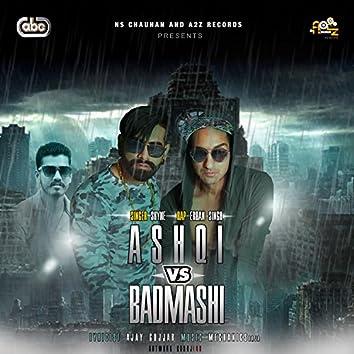 Ashqi vs Badmashi