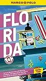 MARCO POLO Reiseführer Florida: Reisen mit Insider-Tipps. Inklusive kostenloser Touren-App