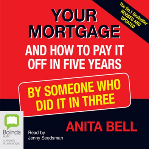 Your Mortgage and How to Pay It Off in Five Years audiobook cover art