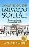 Coaching de Impacto Social: Promoviendo Sujetos y Comunidades de Cambio