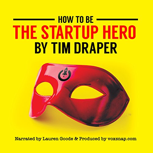 How to Be the Startup Hero audiobook cover art