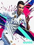 Tips for FIFA 19: Complete controls guide (goalkeeper, defence & attack) on PS4 & Xbox One (English Edition)