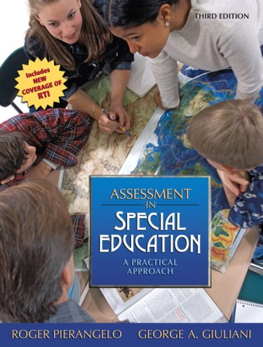 Assessment In Special Education: A Practical Approach...