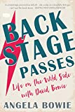 Backstage Passes: Life on the Wild Side with David Bowie (English Edition)