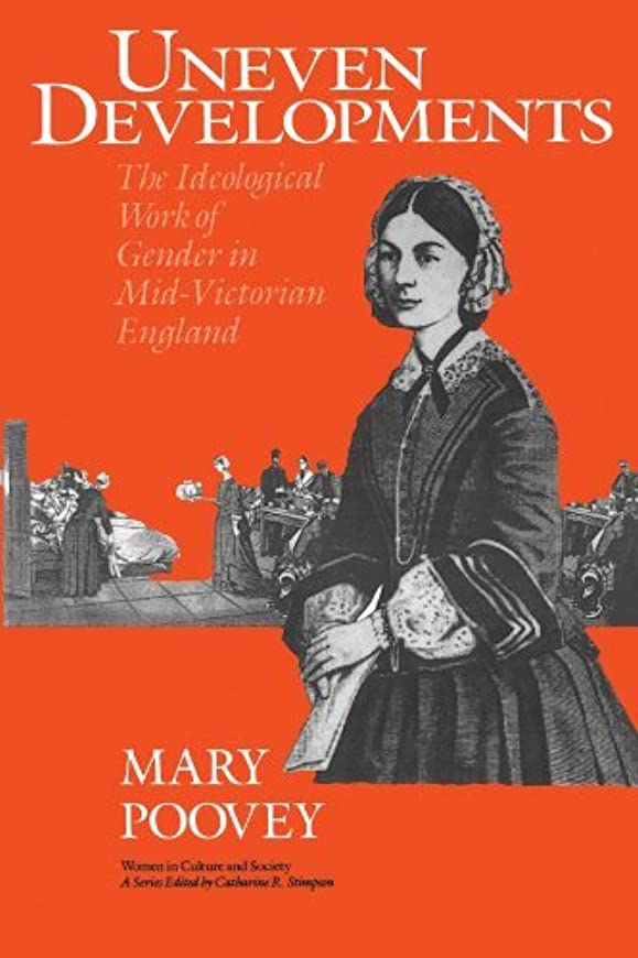 笑女の子マイナーUneven Developments: The Ideological Work of Gender in Mid-Victorian England (Women in Culture and Society) (English Edition)