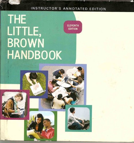 The Little, Brown Handbook (Instructor's Annotated Edition)