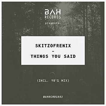 Things You Said