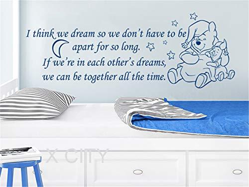 Winnie the Pooh Aufkleber Winnie the Pooh Zitate Aufkleber Ich denke, wir träumen, damit wir Kinderzimmer Baby Room Kids Home Decor Schlafzimmer Worte Schablone