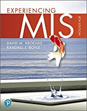 Experiencing MIS Plus MyLab MIS with Pearson eText -- Access Card Package (8th Edition)