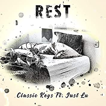Rest (feat. Just Lu)