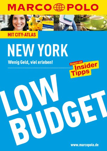 MARCO POLO Reiseführer Low Budget New York: Wenig Geld, viel erleben! Reisen mit Insider-Tipps. (MARCO POLO LowBudget)