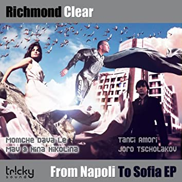 From Napoli To Sofia EP