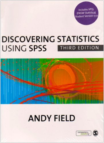 Field, Discovering Statistics Using SPSS, 3e 'and' SPSS...