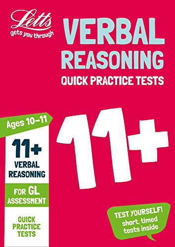 11+ Verbal Reasoning Quick Practice Tests Age 10-11 for the GL Assessment tests (Letts 11+ Success)