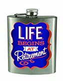 Spoontiques Life Begins at Retirement Hip Flask, 7 oz, Silver