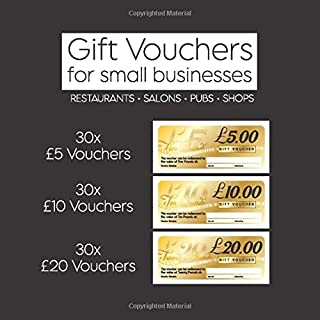 Gift Vouchers for Small Businesses - Restaurants, Salons, Pubs, Shops, Barbers: Voucher Book of £5, £10 and £20 Gift Vouch...