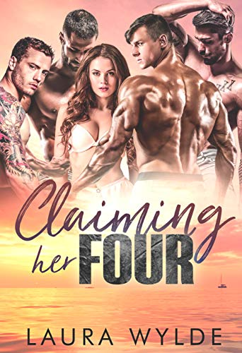 Claiming Her Four by [Laura Wylde]