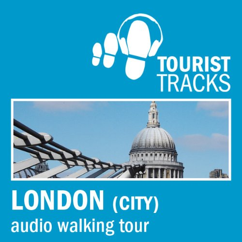 Tourist Tracks City of London MP3 Walking Tour audiobook cover art
